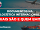 documentos na logística internacional